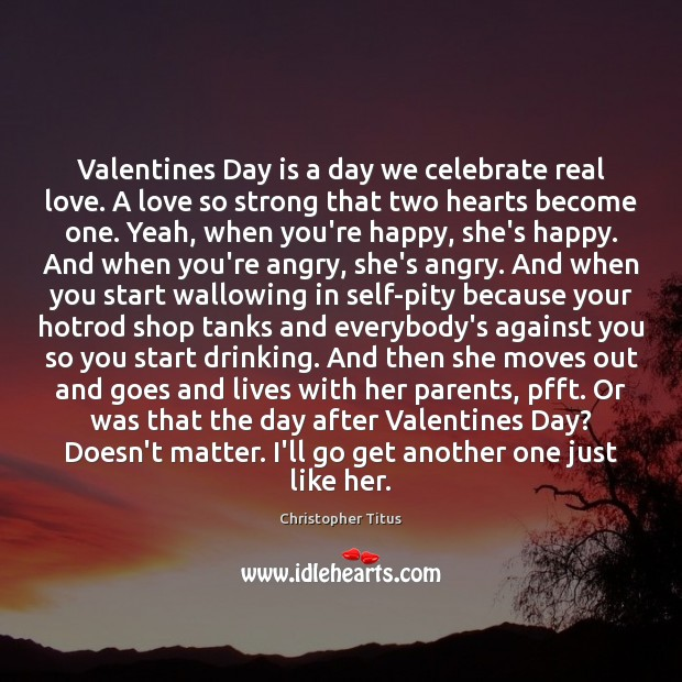Valentines Day is a day we celebrate real love. A love so Valentine's Day Quotes Image