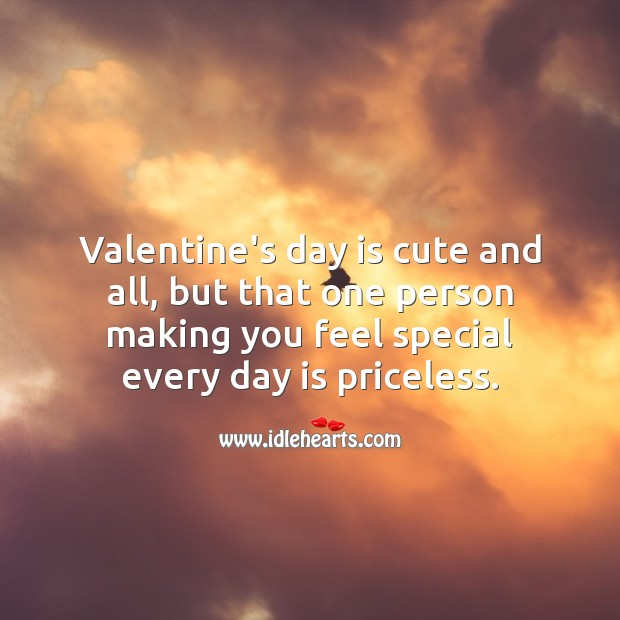 Valentine's Day Quotes image saying: Valentine's day is cute and all