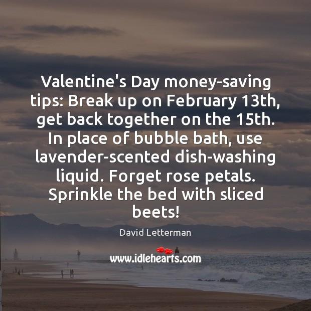 Valentine Heart Break Quotes: David Letterman Picture Quote: Valentine's Day Money