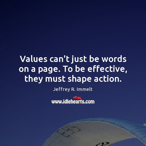Values can't just be words on a page. To be effective, they must shape action. Image
