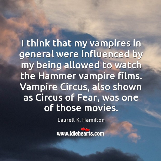 Image, Vampire circus, also shown as circus of fear, was one of those movies.