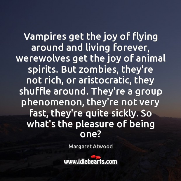Image, Vampires get the joy of flying around and living forever, werewolves get