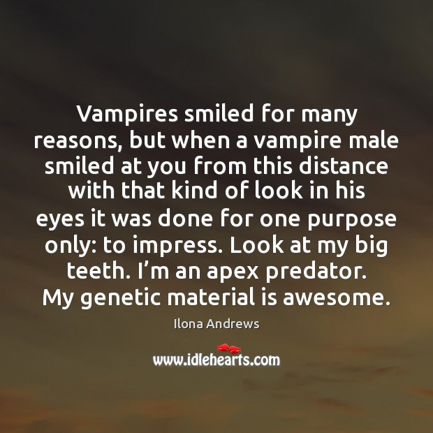 Image, Vampires smiled for many reasons, but when a vampire male smiled at