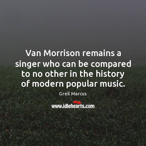 Van Morrison remains a singer who can be compared to no other Image