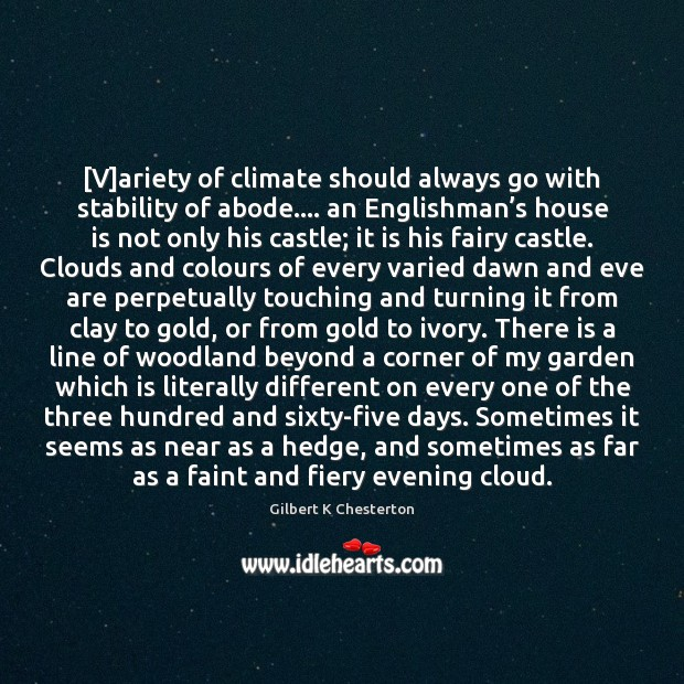 [V]ariety of climate should always go with stability of abode…. an Image