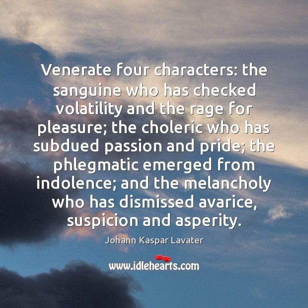 Image, Venerate four characters: the sanguine who has checked volatility and the rage