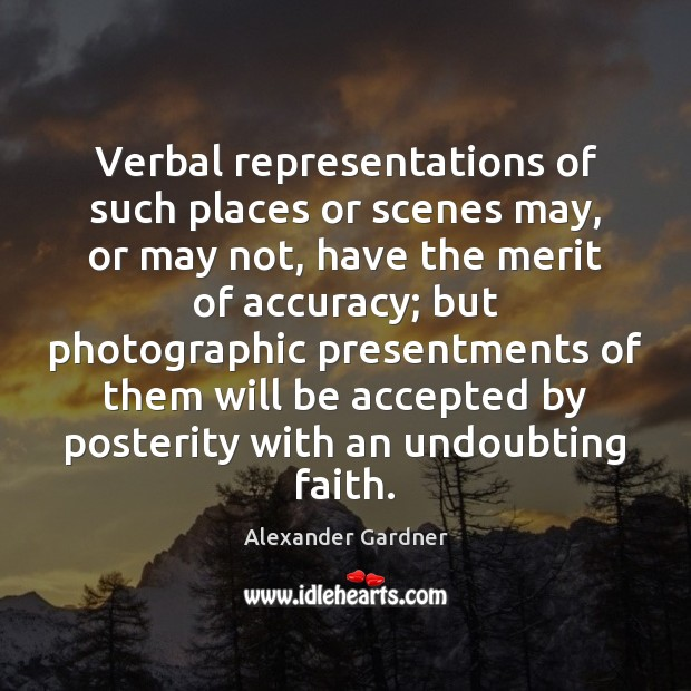 Verbal representations of such places or scenes may, or may not, have Image