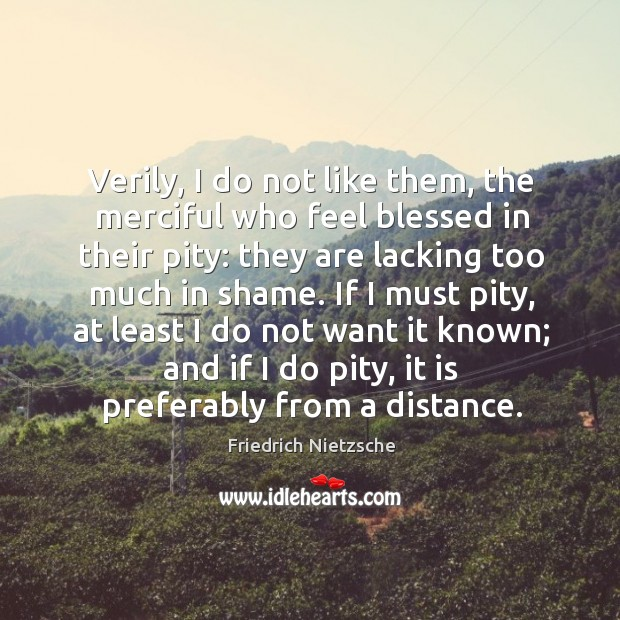 Image, Verily, I do not like them, the merciful who feel blessed in