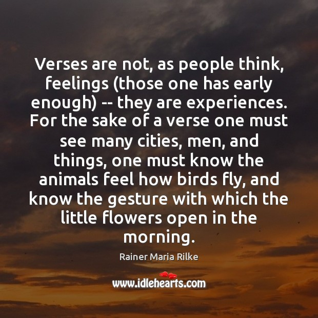 Verses are not, as people think, feelings (those one has early enough) Image