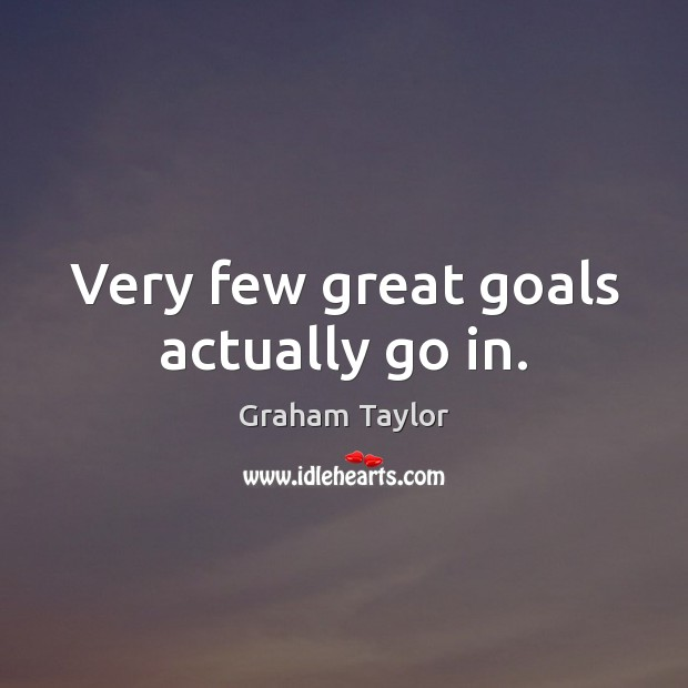 Very few great goals actually go in. Image
