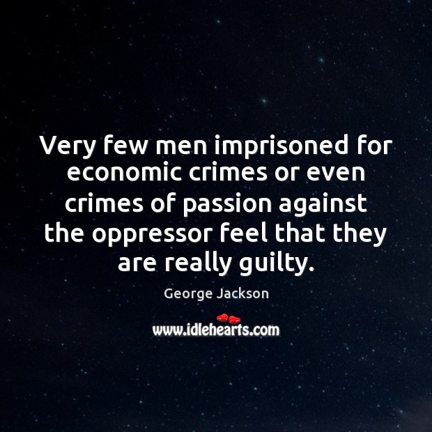 Image, Very few men imprisoned for economic crimes or even crimes of passion
