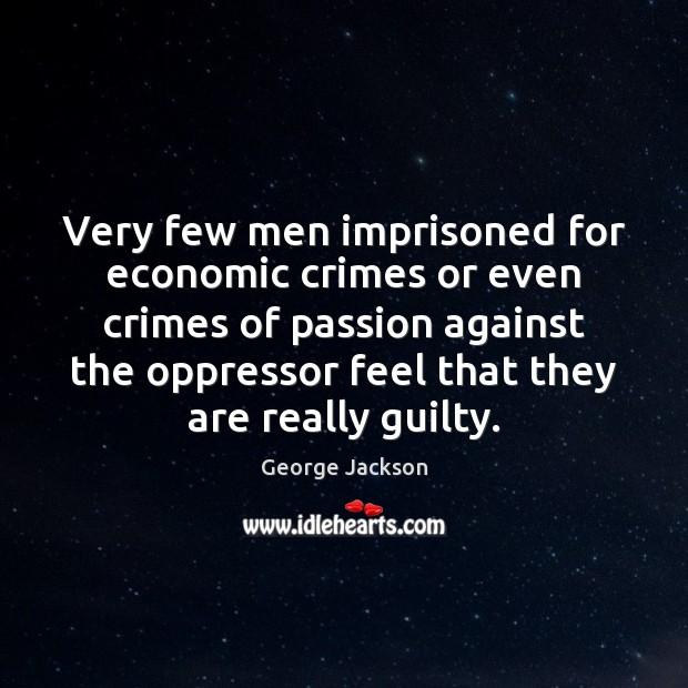 Very few men imprisoned for economic crimes or even crimes of passion Image