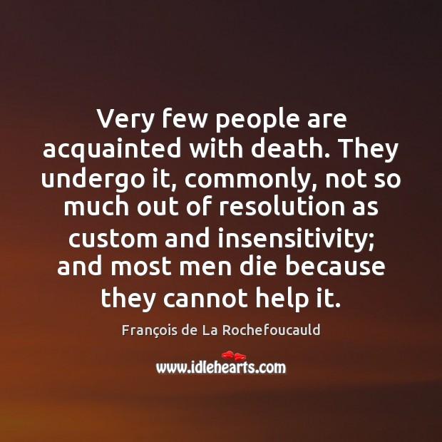 Picture Quote by François de La Rochefoucauld