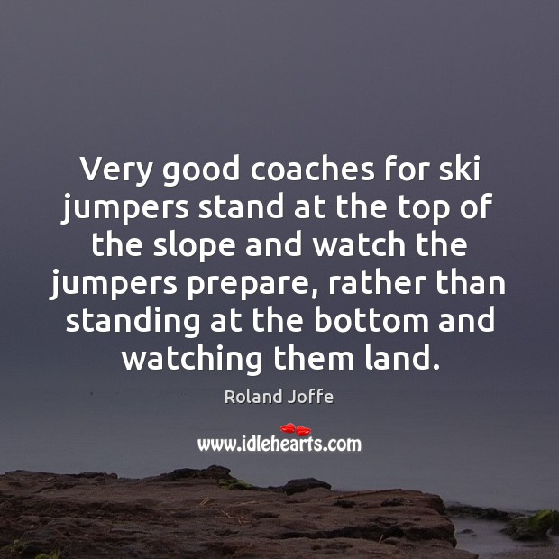 Very good coaches for ski jumpers stand at the top of the Image
