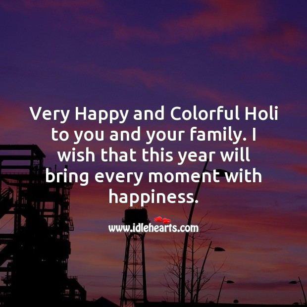 Image, Very happy and colorful holi to you and your family.