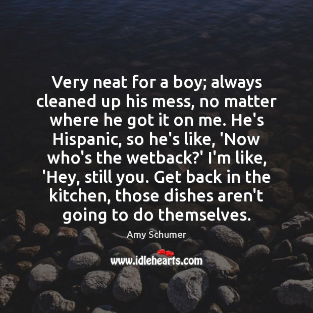 Very neat for a boy; always cleaned up his mess, no matter Image