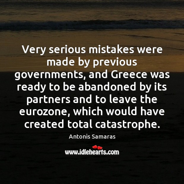 Image, Very serious mistakes were made by previous governments, and Greece was ready