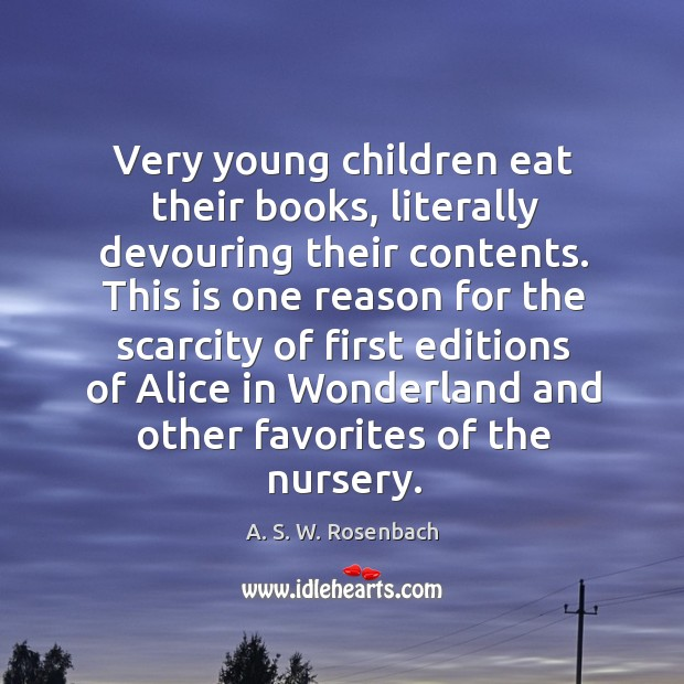 Image, Very young children eat their books, literally devouring their contents.