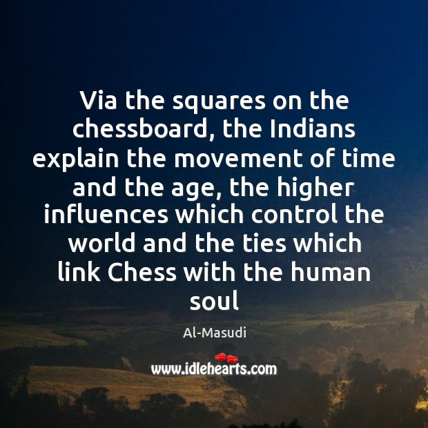 Image, Via the squares on the chessboard, the Indians explain the movement of