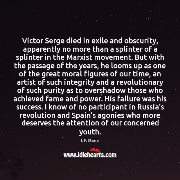 Image, Victor Serge died in exile and obscurity, apparently no more than a