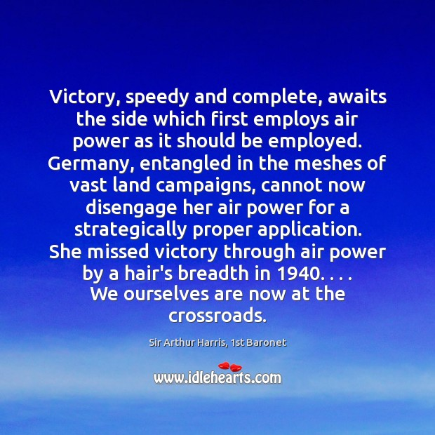 Image, Victory, speedy and complete, awaits the side which first employs air power