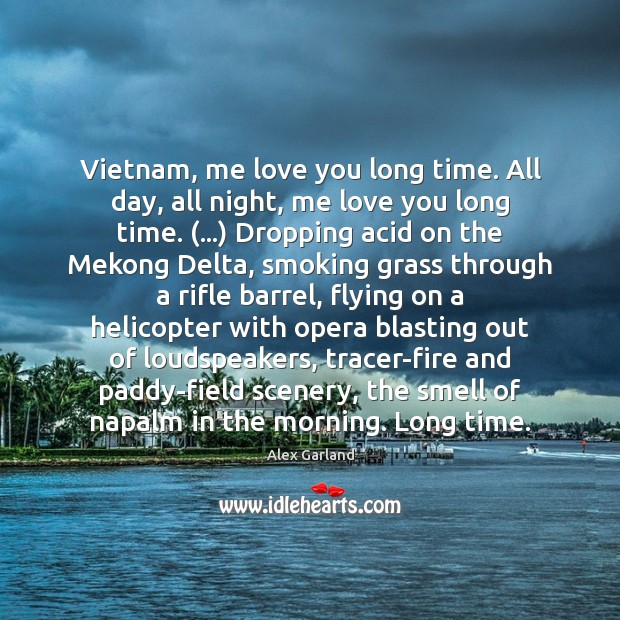 Image, Vietnam, me love you long time. All day, all night, me love