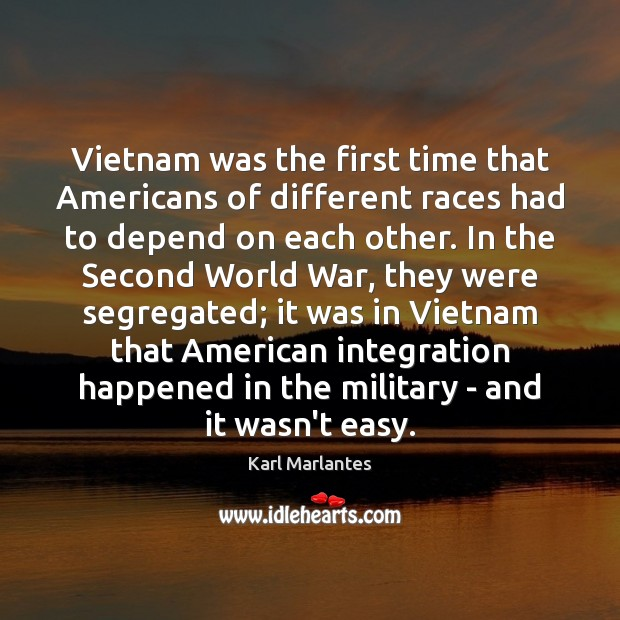 Vietnam was the first time that Americans of different races had to Image