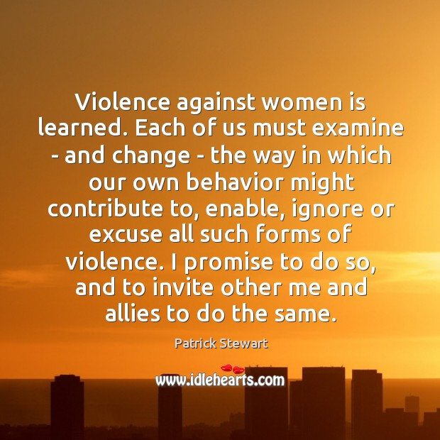 Image, Violence against women is learned. Each of us must examine – and