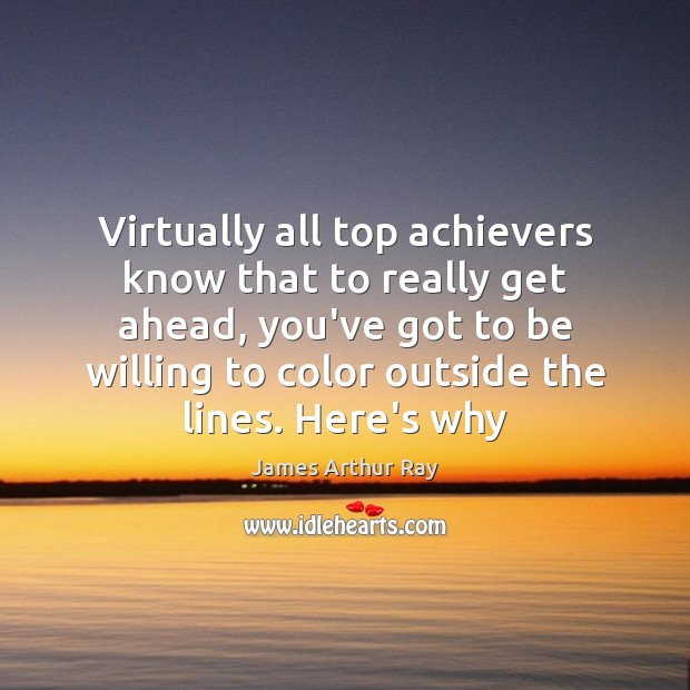 Image, Virtually all top achievers know that to really get ahead, you've got