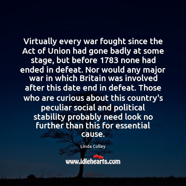 Image, Virtually every war fought since the Act of Union had gone badly