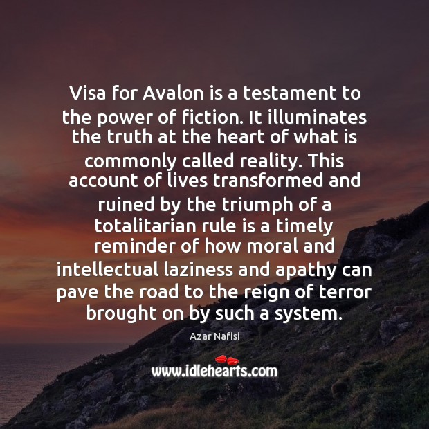 Image, Visa for Avalon is a testament to the power of fiction. It