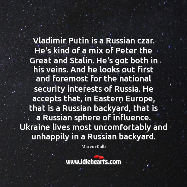 Image, Vladimir Putin is a Russian czar. He's kind of a mix of