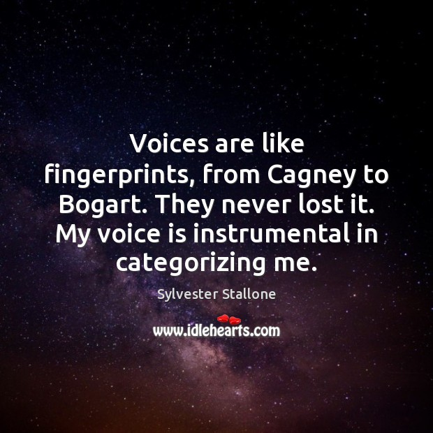 Voices are like fingerprints, from Cagney to Bogart. They never lost it. Image