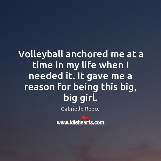 Image, Volleyball anchored me at a time in my life when I needed