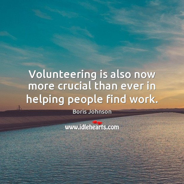 Image, Volunteering is also now more crucial than ever in helping people find work.