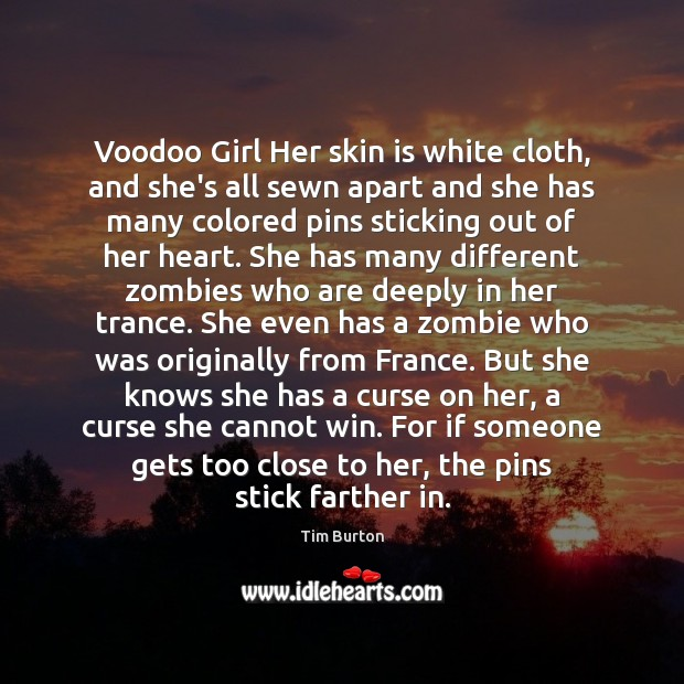 Image, Voodoo Girl Her skin is white cloth, and she's all sewn apart