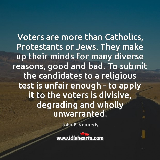 Image, Voters are more than Catholics, Protestants or Jews. They make up their