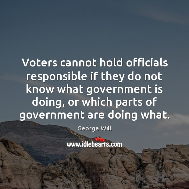 Image, Voters cannot hold officials responsible if they do not know what government