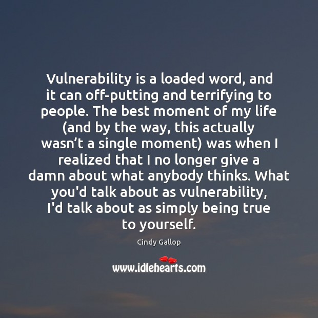 Image, Vulnerability is a loaded word, and it can off-putting and terrifying to
