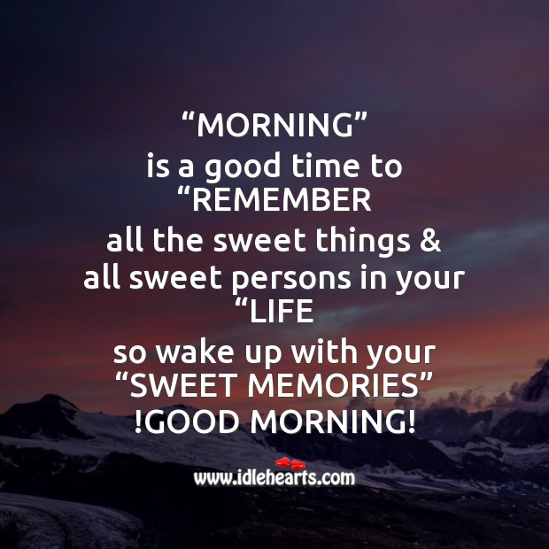 """Image, Wake up with your """"sweet memories"""""""
