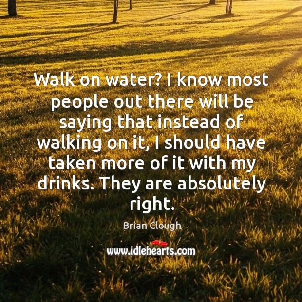 Walk on water? I know most people out there will be saying that instead of walking on it Image