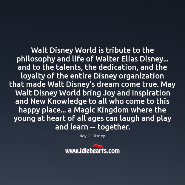 Walt Disney World is tribute to the philosophy and life of Walter Image