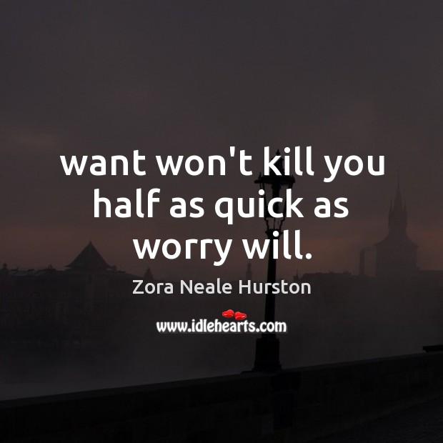 Picture Quote by Zora Neale Hurston