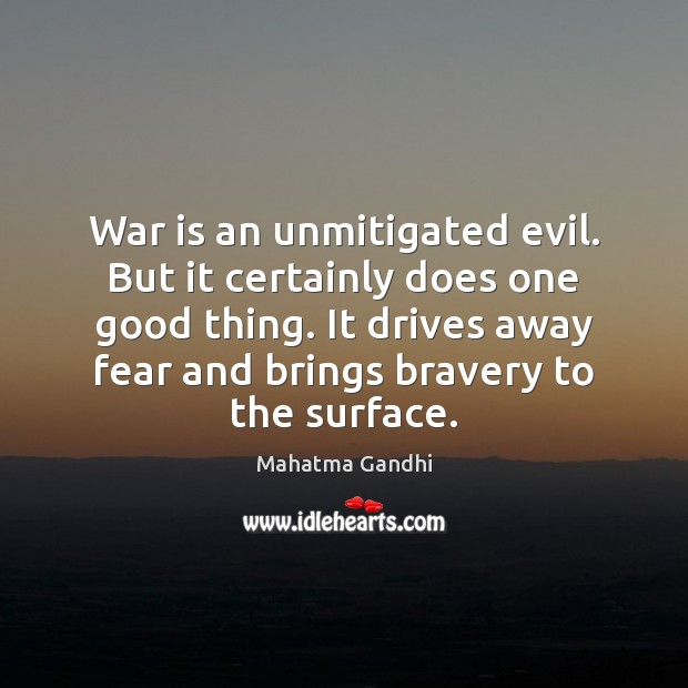 War is an unmitigated evil. But it certainly does one good thing. Image