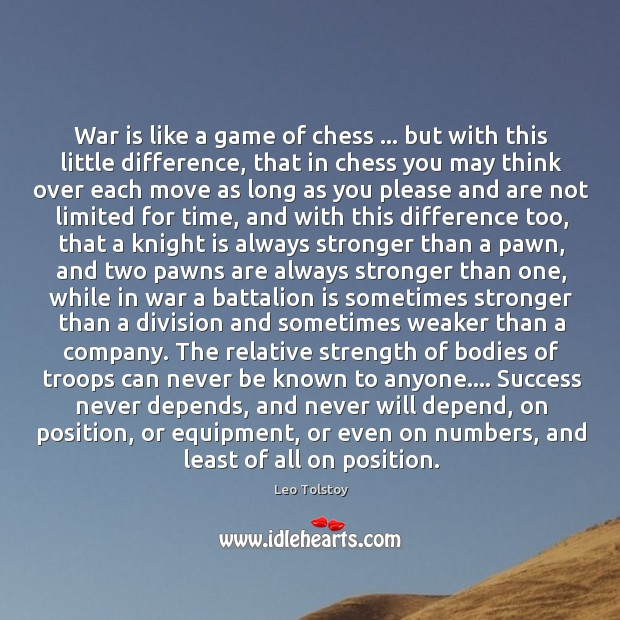 Image, War is like a game of chess … but with this little difference,