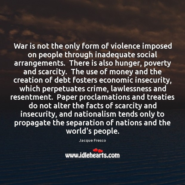 Image, War is not the only form of violence imposed on people through