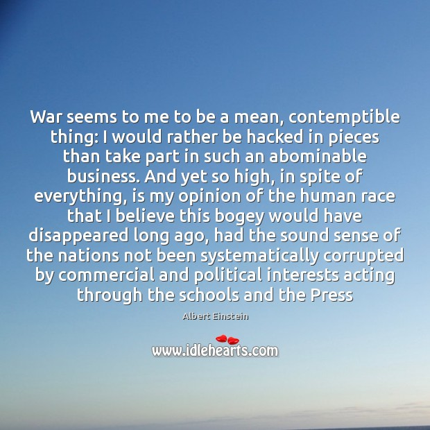 Image, War seems to me to be a mean, contemptible thing: I would