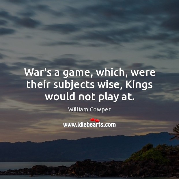 Picture Quote by William Cowper