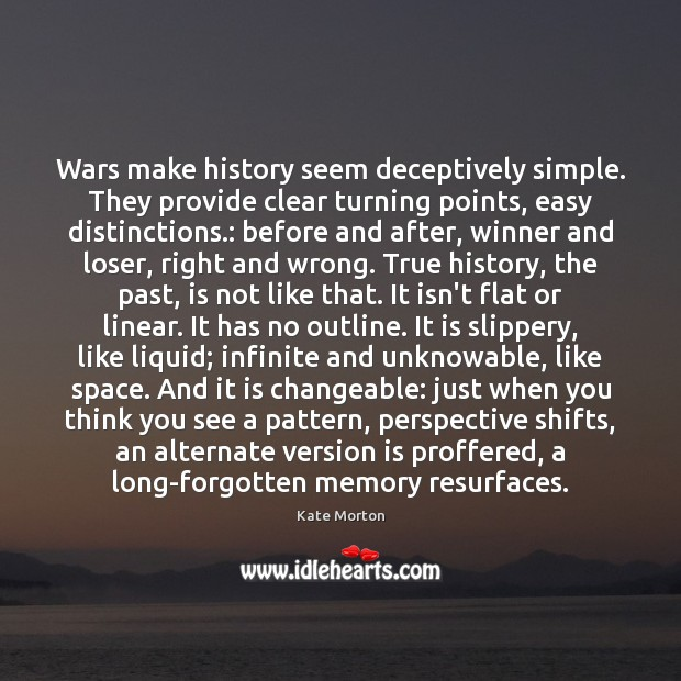 Image, Wars make history seem deceptively simple. They provide clear turning points, easy