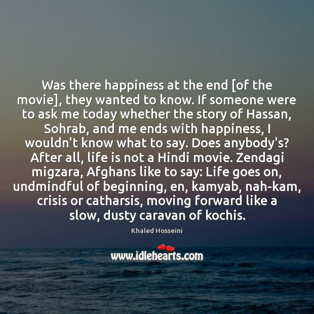 Image, Was there happiness at the end [of the movie], they wanted to